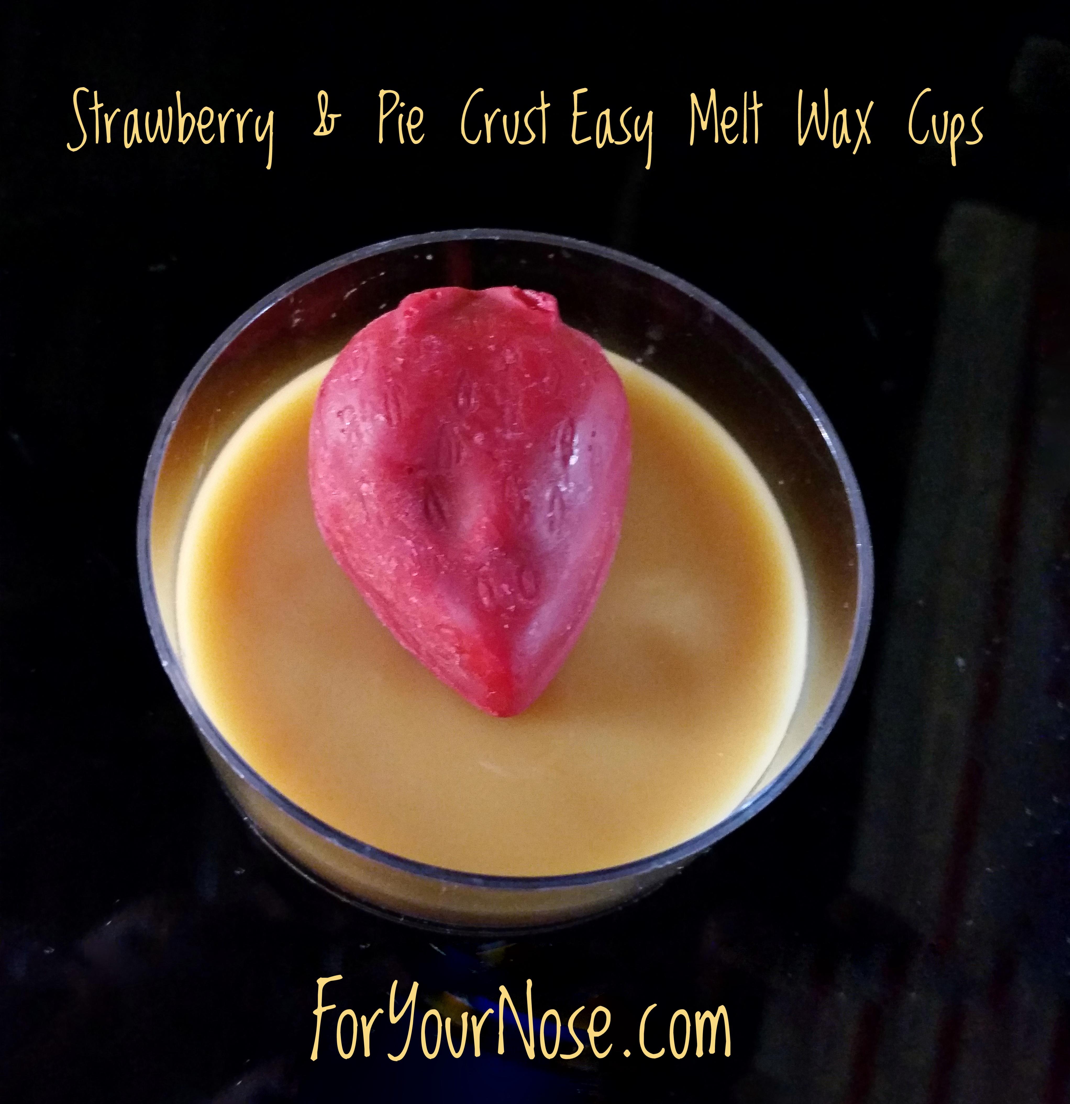 Strawberry Pie easy wax melt cups