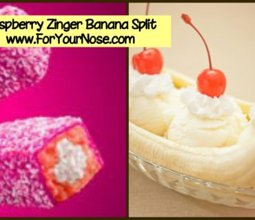 Raspberry Zinger Banana Split fragrance